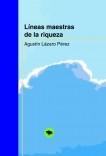 LÍNEAS MAESTRAS DE LA RIQUEZA