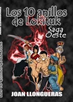Los 10 anillos de Lokituk -Saga Oeste-