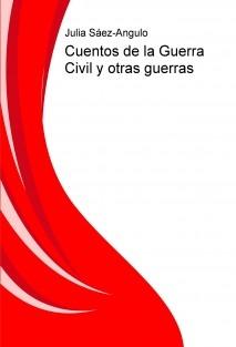CUENTOS DE GUERRA CIVIL y otras guerras