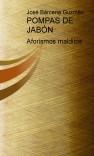 POMPAS DE JABÓN Aforismos
