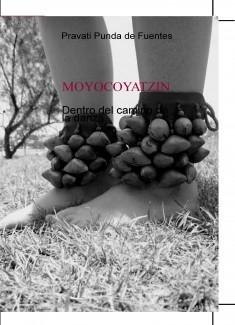 MOYOCOYATZIN Dentro del camino de la danza