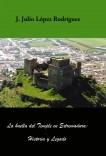 La huella del Temple en Extremadura: historia y legado