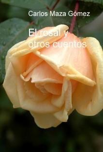 El rosal y otros cuentos