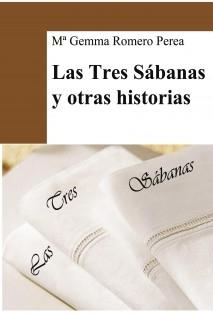 LAS TRES SÁBANAS Y OTRAS HISTORIAS