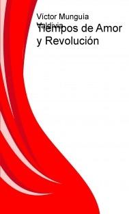Tiempos de Amor y Revolución