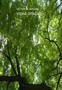 VIDAS OPACAS