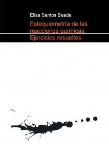 Estequiometría de las reacciones químicas. Ejercicios resueltos