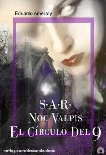 El Círculo del 9 - Noc Valpis ( 2 novelas x 1)