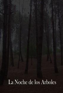 La noche de los árboles
