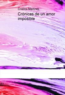 Crónicas de un amor imposible