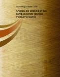 Analisis del espacio en las composiciones gráficas mesoamericanas