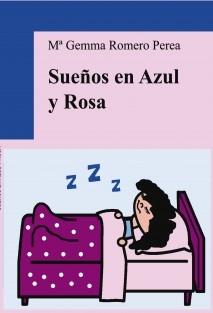 SUEÑOS EN AZUL Y ROSA