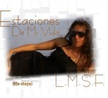 L.M.S.F. - Estaciones De Mi Vida (life-steps)