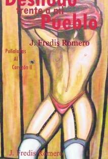 Desnudo Frente a mi Pueblo:  Puñaladas al Corazón ll