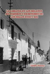 La Carlota en los relatos de viajeros y escritores de los siglos XVIII y XIX