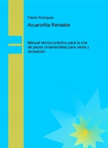 Acuariofilia Rentable