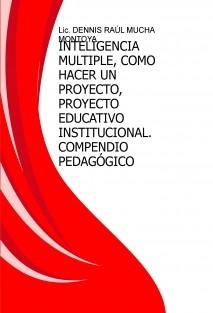 INTELIGENCIA MULTIPLE, COMO HACER UN PROYECTO, PROYECTO EDUCATIVO INSTITUCIONAL,