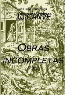 Obras Incompletas Vol.1