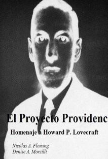 El Proyecto Providence - Homenaje a Howard P. Lovecraft
