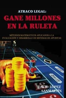 Atraco legal: Gane millones en la ruleta