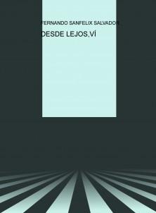 DESDE LEJOS,VÍ