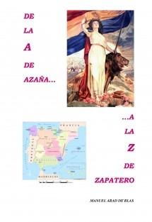 De la A de Azaña a la Z de Zapatero