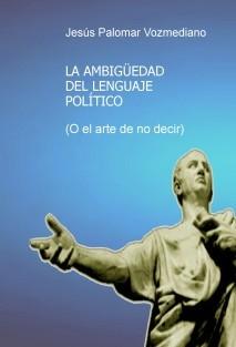 La ambigüedad del lenguaje político
