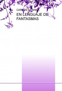EN LENGUAJE DE FANTASMAS