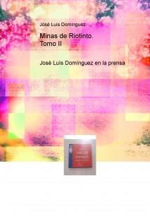 Minas de Riotinto. Tomo II