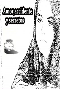 Amor,accidente y secretos