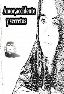 Amor,accidente y secretos