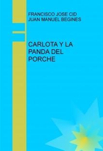CARLOTA Y LA PANDA DEL PORCHE