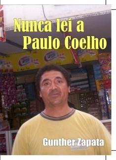 Nunca leí a Paulo Coelho