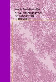 EL VALOR EDUCATIVO DE LAS VISITAS ESCOLARES