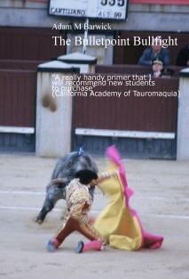 THE BULLETPOINT BULLFIGHT
