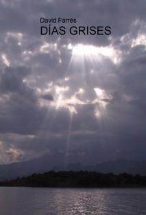 DÍAS GRISES