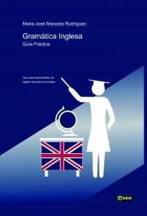 Gramática Inglesa . Guía Práctica