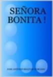 SEÑORA BONITA !