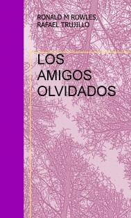 LOS AMIGOS OLVIDADOS