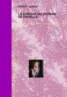 La soledad del profesor de literatura