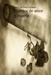 Cuentos de amor y muerte (ed. 15x21)
