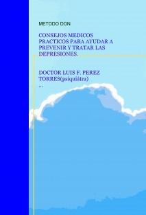 CONSEJOS MEDICOS PARA PREVENIR Y TRATAR LAS DEPRESIONES (METODO DON)