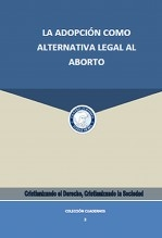 La adopción como alternativa legal al aborto