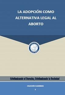 La adopción como alternativa legal al aborto