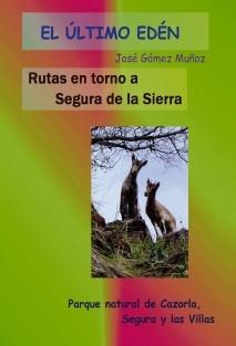 RUTAS EN TORNO A SEGURA DE LA SIERRA