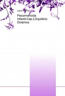 Psicomotricidad Infantil-Cap.2,Equilibrio Dinámico