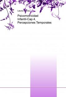 Psicomotricidad Infantil-Cap.4, Percepciones Temporales