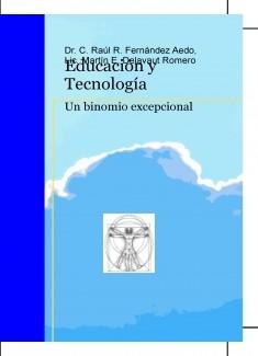 Educación y Tecnología. Un binomio excepcional