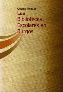Las Bibliotecas Escolares en Burgos