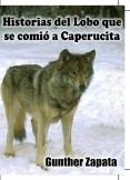 Historias del Lobo que se comió a Caperucita
